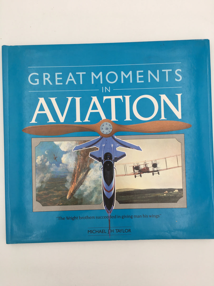 GREAT MOMENTS IN AVIATION