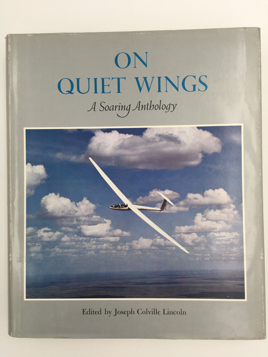 On Quiet Wings A Soaring Anthology