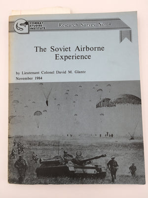 Research Survey No. 4 : The Soviet Airborne Experience
