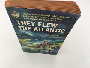 THEY FLEW THE ATLANTIC