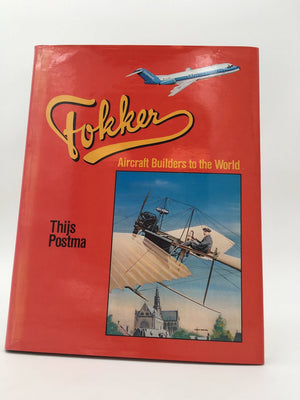 Fokker, Aircraft Builders to the World