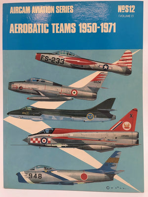 No.S12 - Aerobatic Teams 1950-1971 (Volume 2)