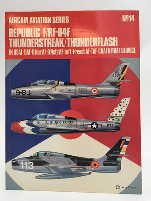 No.14 - Republic F/RF-84F Thunderstreak/Thunderflash