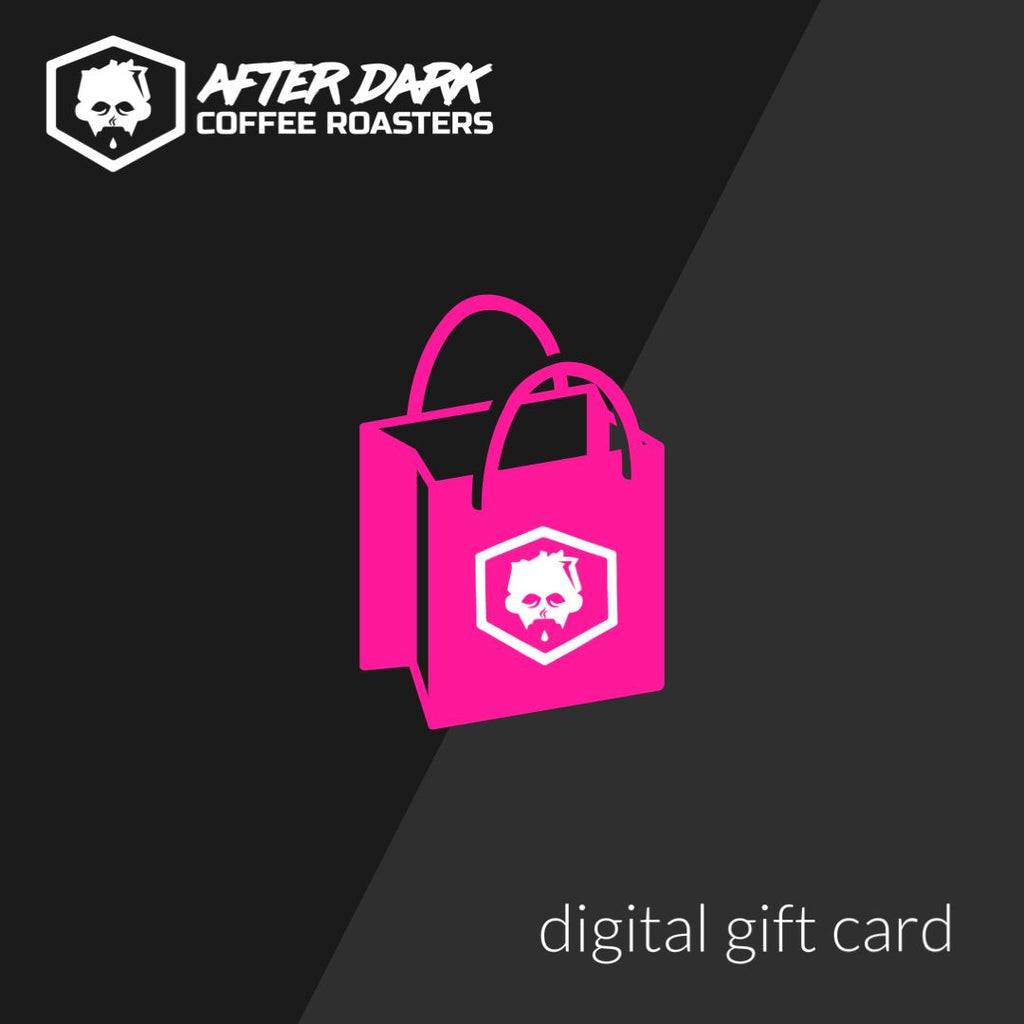 Digital Gift Card Gift Card After Dark Coffee Roasters