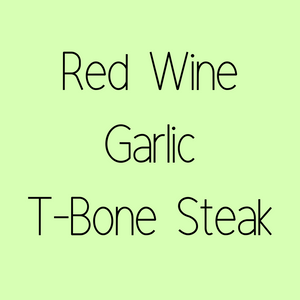 Red Wine Garlic T-Bone Steak