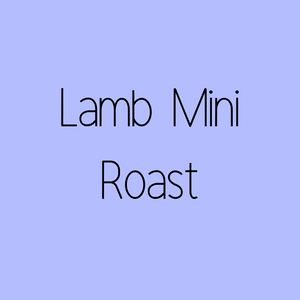 Lamb Mini Roasts