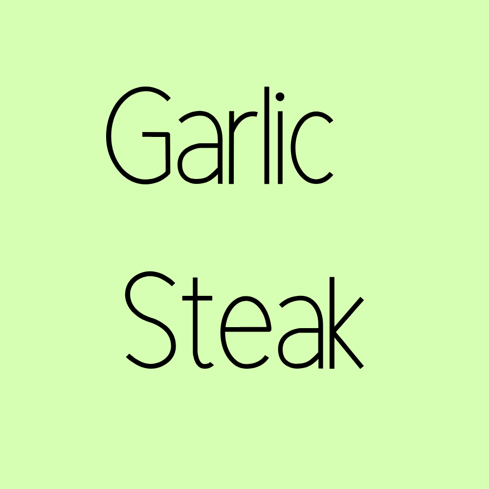 Garlic Steak
