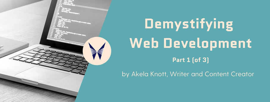 Demystifying Web Development: Part One (of Three)