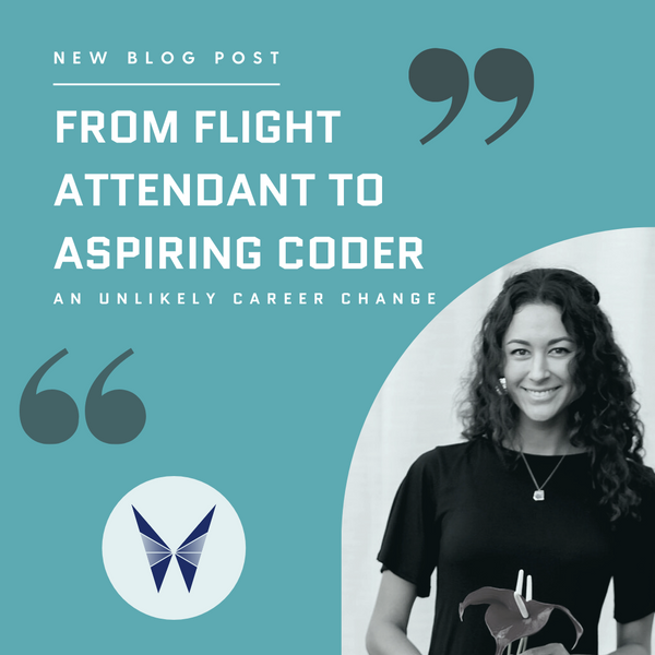 From Flight Attendant to Aspiring Coder: An Unlikely Career Change