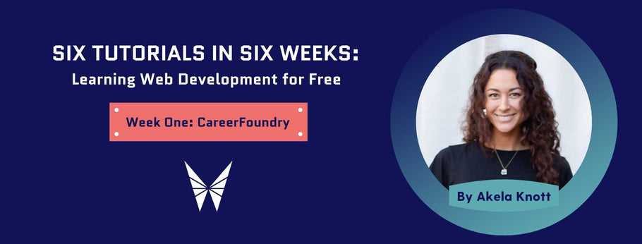 Week One: CareerFoundry