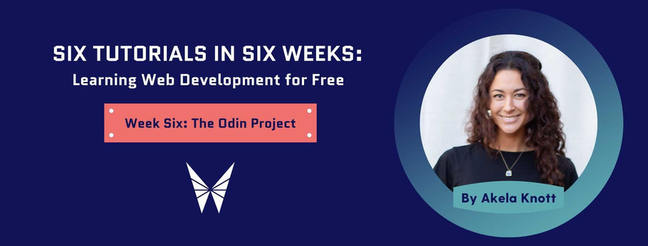 Week Six: The Odin Project