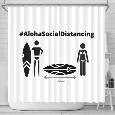 Shower Curtain #AlohaSocialDistancing Series - ALOHA GIRL STYLE