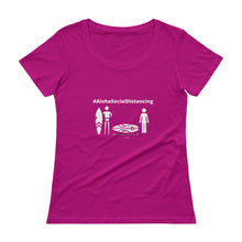Load image into Gallery viewer, Ladies' Scoopneck T-Shirt #AlohaSocialDistancing Series Various Colors - ALOHA GIRL STYLE