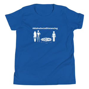 Youth Short Sleeve T-Shirt #AlohaSocialDistancing Series Various Colors - ALOHA GIRL STYLE