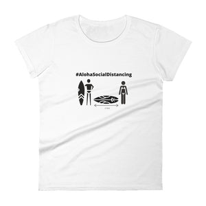 Women's short sleeve t-shirt #AlohaSocialDistancing Series White - ALOHA GIRL STYLE