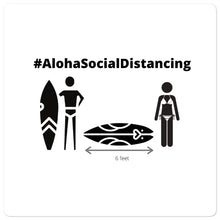 Load image into Gallery viewer, Bubble-free stickers #AlohaSocialDistancing Series - ALOHA GIRL STYLE