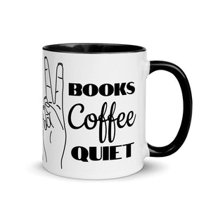 Books, Coffee, Quiet Ceramic Mug