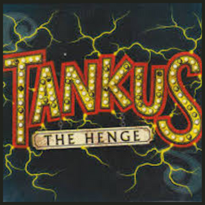Tankus the Henge Debut