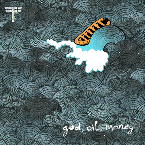 "god, oil, money 7"" vinyl"