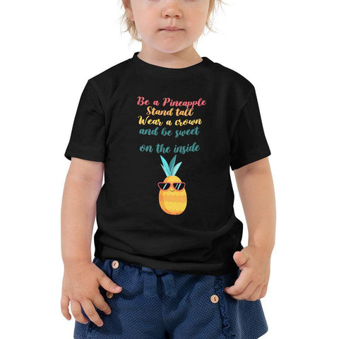 Little Bumper Toddler Tee Black / 2T Be A Pineapple Wear Crown Be Sweet Toddler Tee