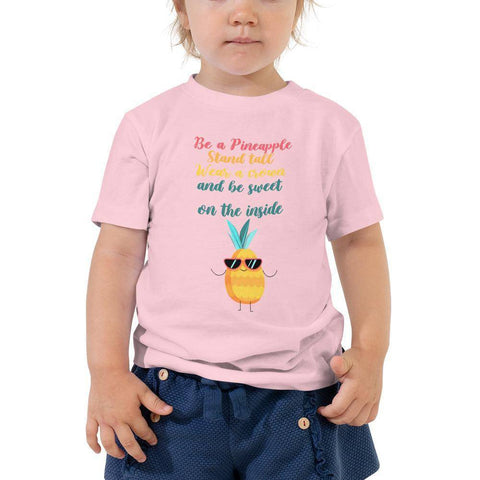 Little Bumper Toddler Tee Pink / 2T Be A Pineapple Wear Crown Be Sweet Toddler Tee