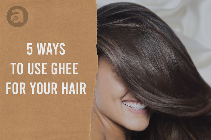 5 Ways To Use Ghee For Hair