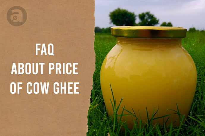 FAQs about price of cow ghee