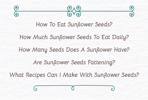 FAQs about Sunflower seeds