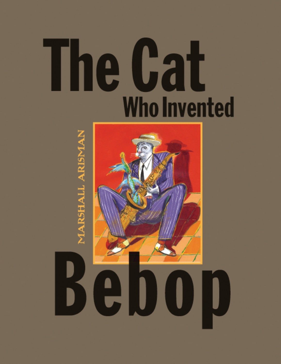 Cat Who Invented Bebop, The