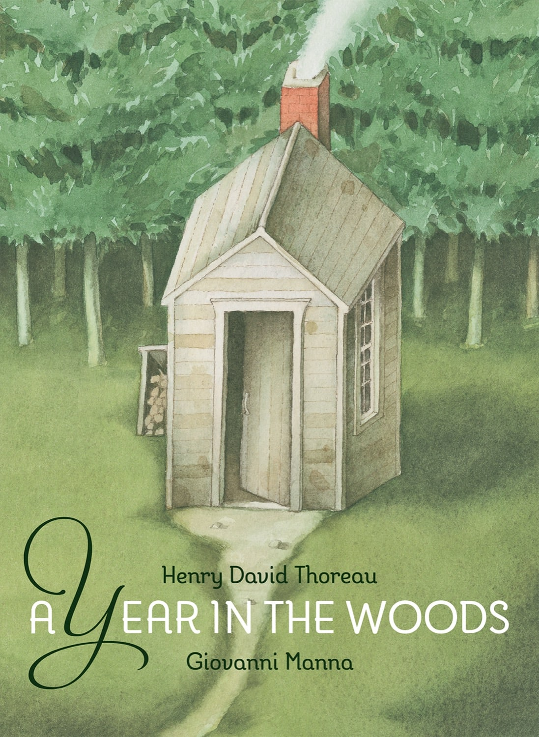 Year in the Woods, A