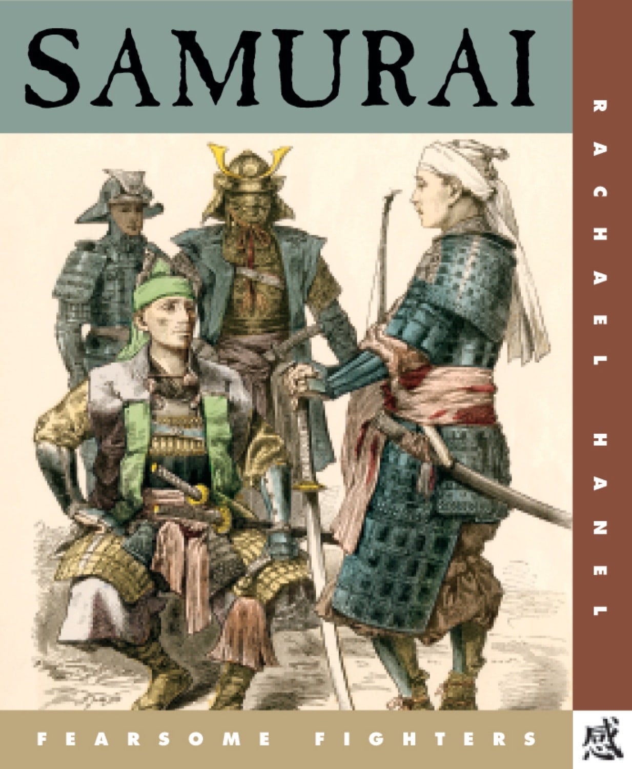 Fearsome Fighters: Samurai