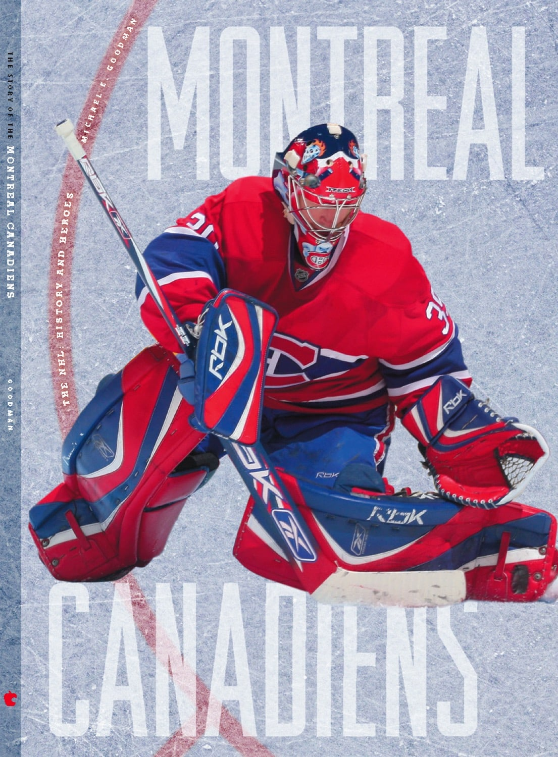 The NHL: History and Heroes: The Story of the Montreal Canadiens