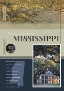 This Land Called America: Mississippi
