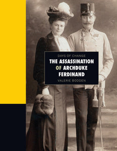Days of Change: Assassination of Archduke Ferdinand, The