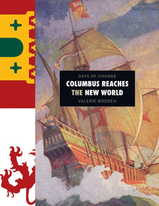 Days of Change: Columbus Reaches the New World