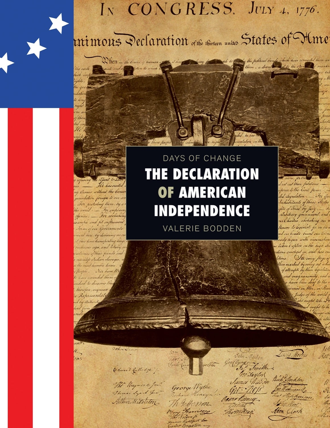 Days of Change: Declaration of American Independence, The