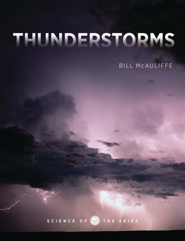Science of the Skies: Thunderstorms 1