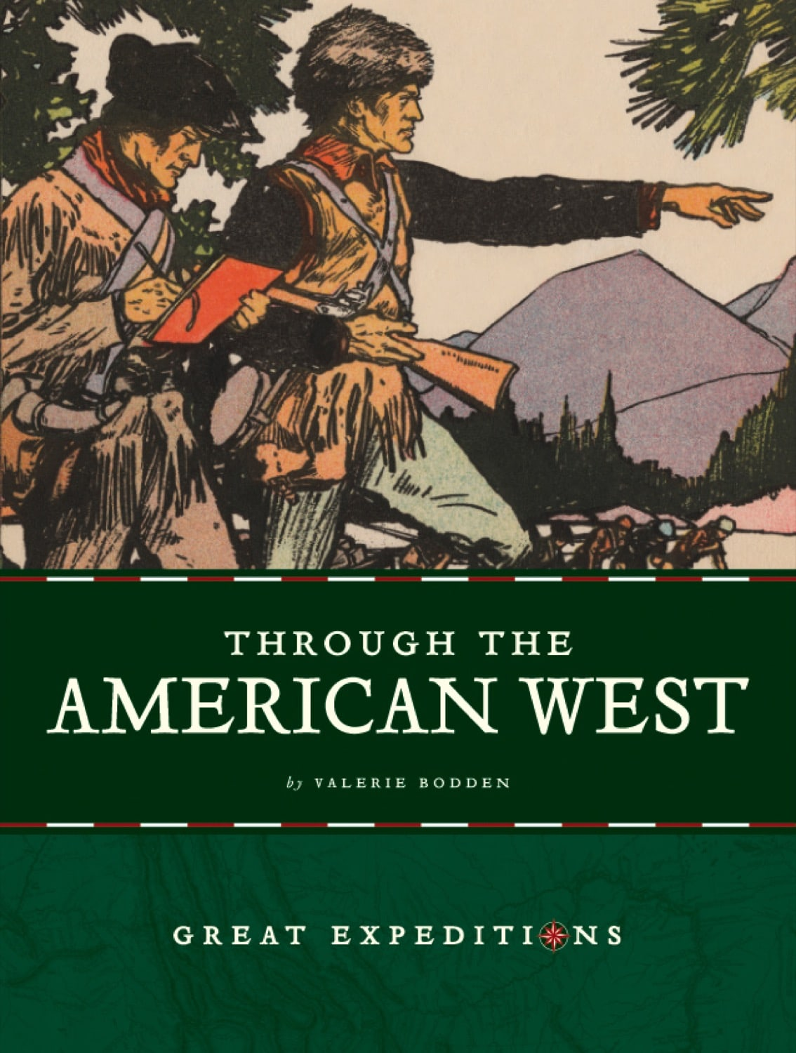 Great Expeditions: Through the American West