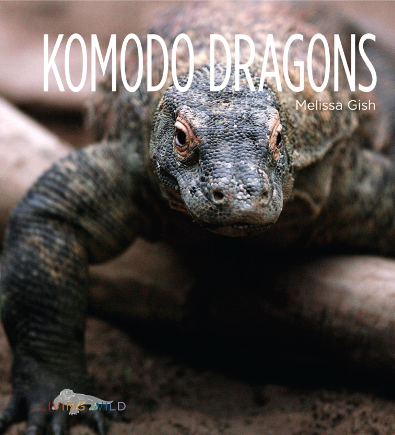 Living Wild: Komodo Dragons