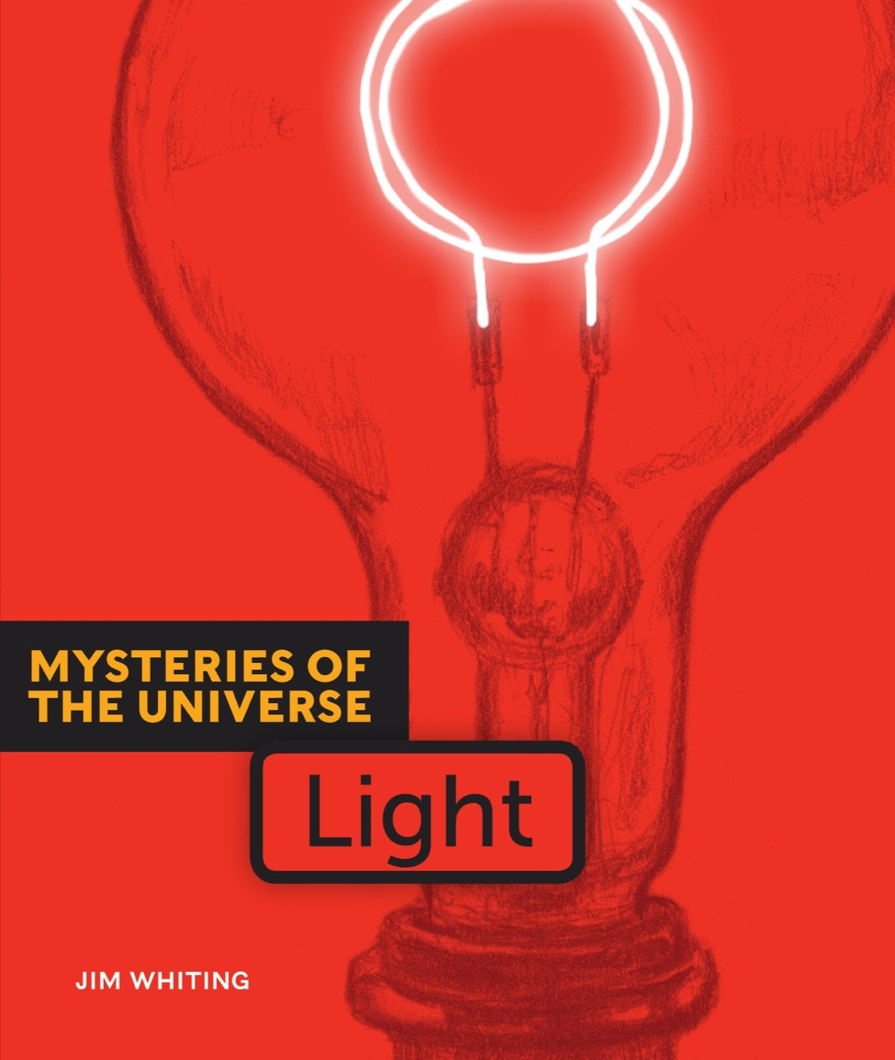 Mysteries of the Universe: Light