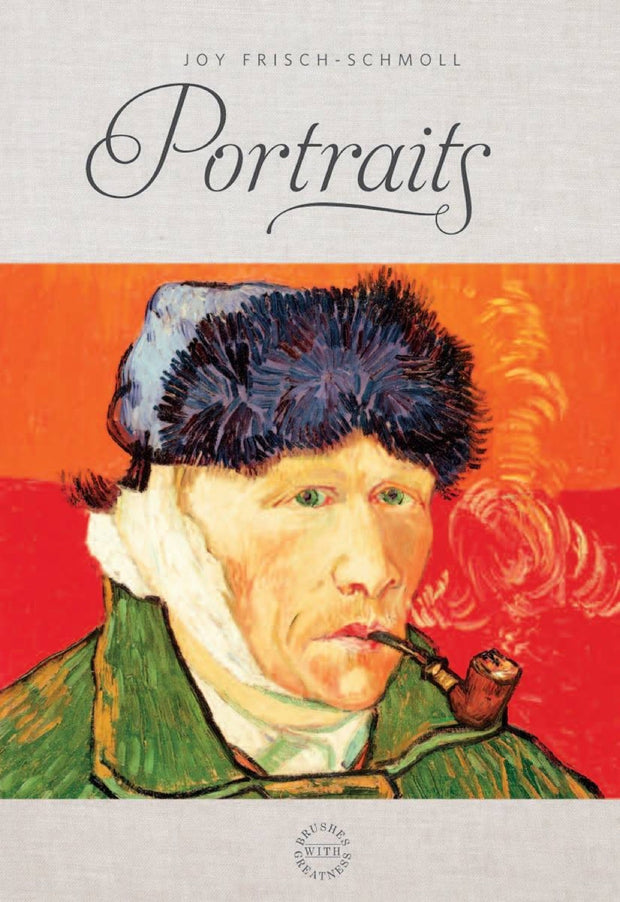 Brushes with Greatness: Portraits 1