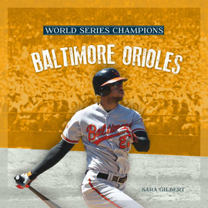 World Series Champions: Baltimore Orioles