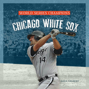 World Series Champions: Chicago White Sox