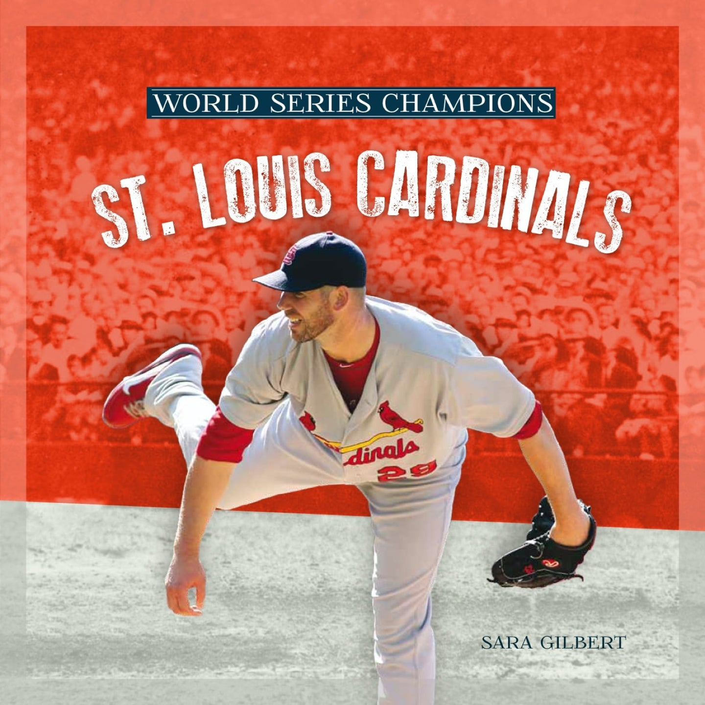 World Series Champions: St. Louis Cardinals
