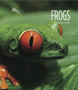 Living Wild: Frogs