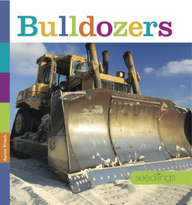 Seedlings: Bulldozers