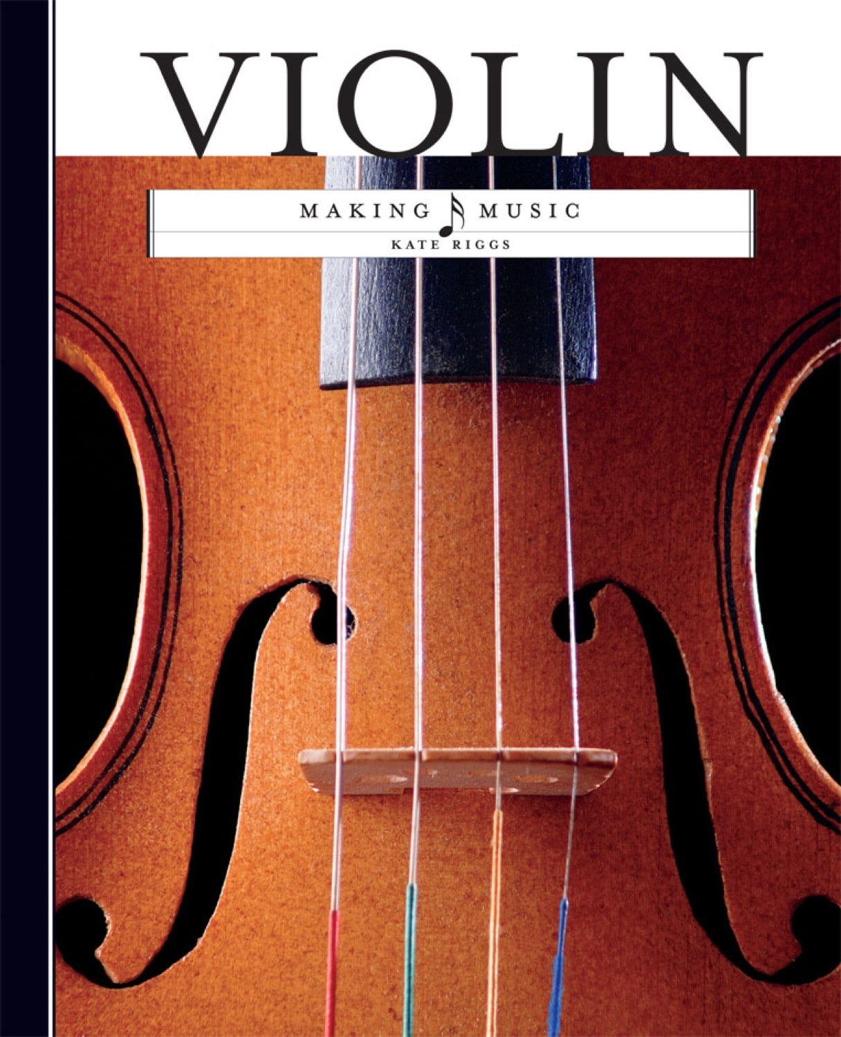 Making Music: Violin