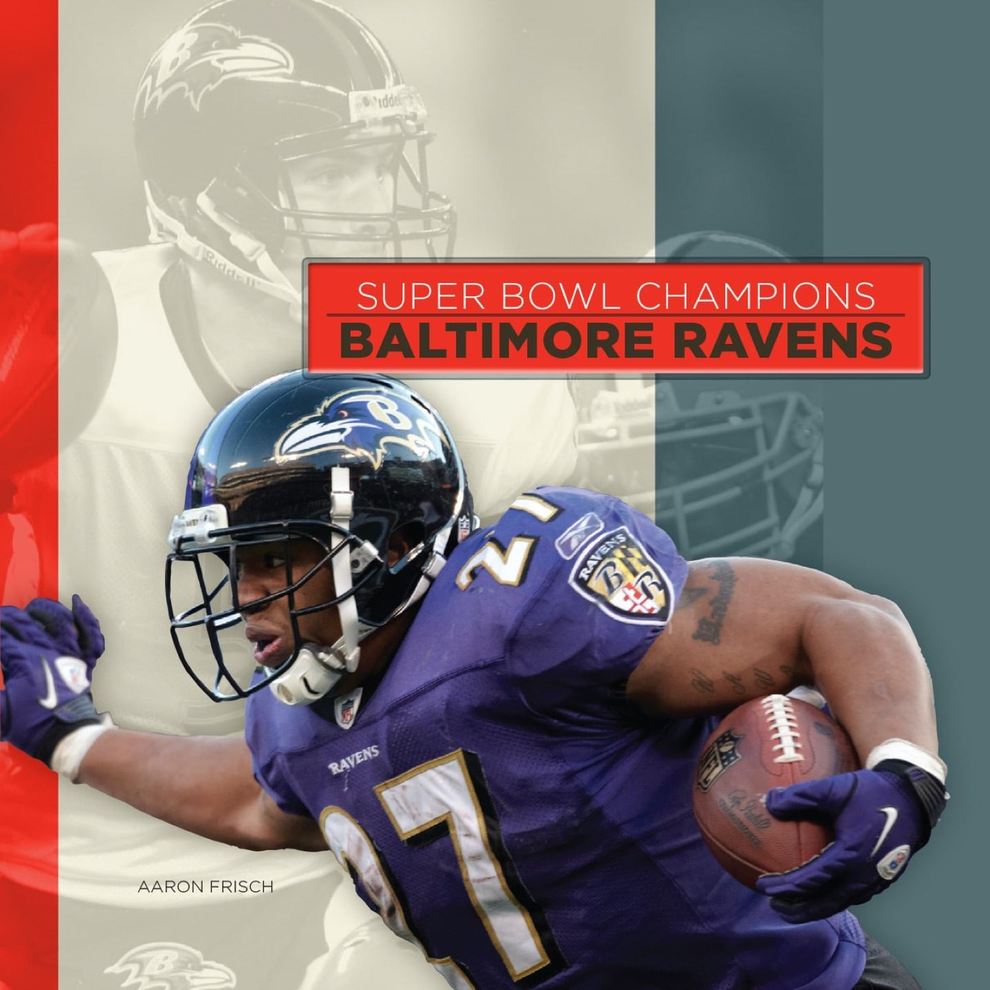 Super Bowl Champions: Baltimore Ravens