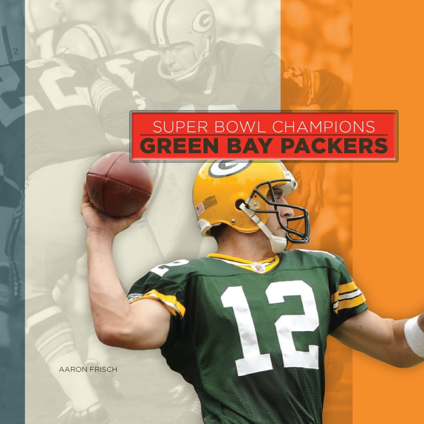 Super Bowl Champions: Green Bay Packers