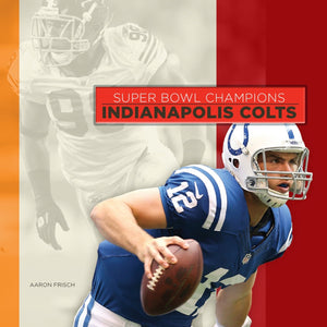 Super Bowl Champions: Indianapolis Colts